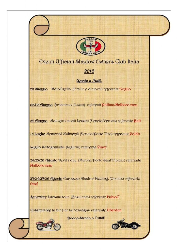 Ecco a tutti voi un calendario degli eventi ufficiali dello SHOC ITALIA, in maniera tale da programmare con largo anticipo le uscite.